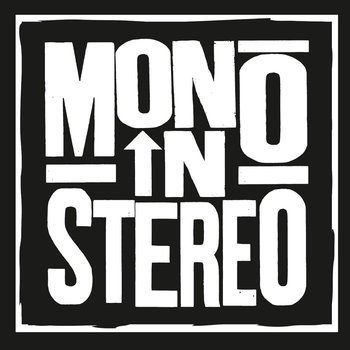 Cover MONO IN STEREO, long for yesterday