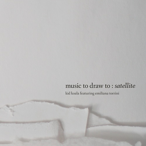 Cover KID KOALA / EMILIANA TORRINI, music to draw to: satellite