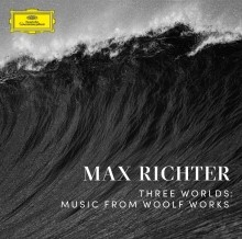 Cover MAX RICHTER, three worlds: music from woolf works