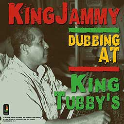 KING JAMMY, dubbing at king tubby´s cover