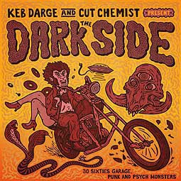 KEB DARGE & CUT CHEMIST, the dark side: 60s garage punk & psych monsters cover