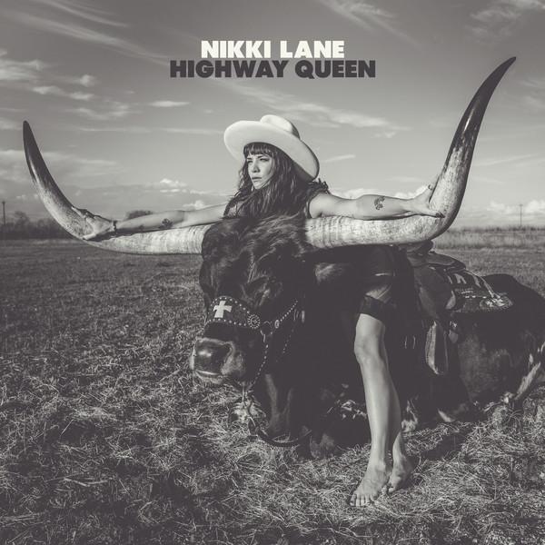NIKKI LANE, highway queen cover