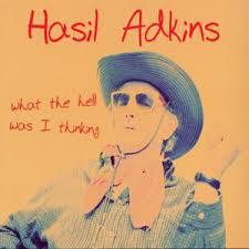 HASIL ADKINS, what the hell was i thinking cover