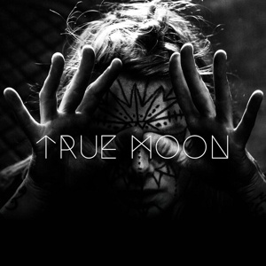 Cover TRUE MOON, s/t
