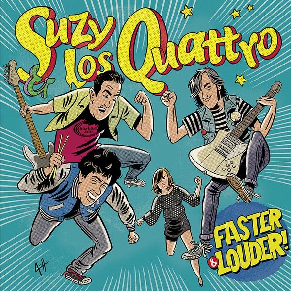 SUZY & LOS QUATTRO, faster & louder cover