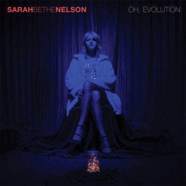 Cover SARAH BETHE NELSON, oh, evolution