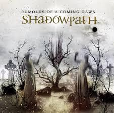 Cover SHADOWPATH, rumours of a coming dawn
