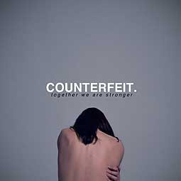 Cover COUNTERFEIT, together we are stronger
