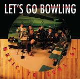 Cover LET´S GO BOWLING, music to bowl by