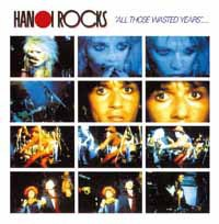 HANOI ROCKS, all those wasted years - live at the marquee cover