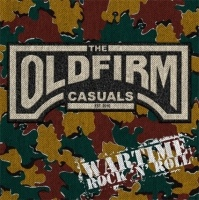 OLD FIRM CASUALS, wartime rock´n´roll cover