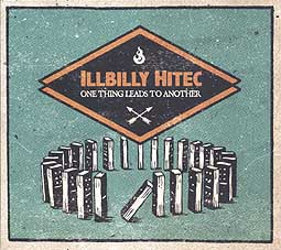 Cover ILLBILLY HITEC, one thing leads to another