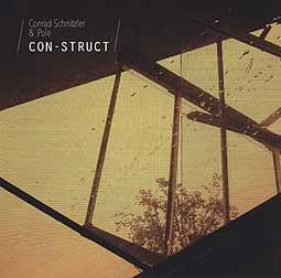 CONRAD SCHNITZLER & POLE, con-struct cover
