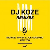 Cover MICHAEL MAYER & JOE GODDARD, for you (dj koze remixes)