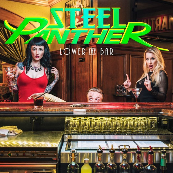 Cover STEEL PANTHER, lower the bar