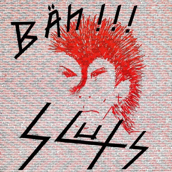 SLUTS, bäh!!! cover