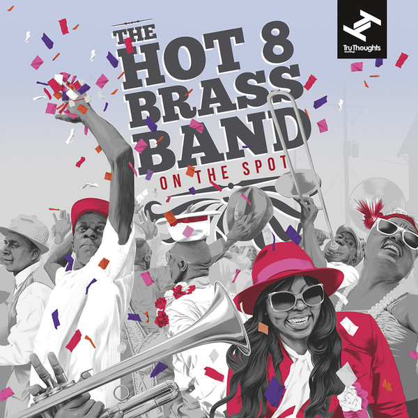 HOT 8 BRASS BAND, on the spot cover