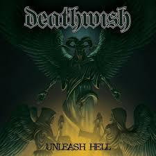 DEATHWISH, unleash hell cover