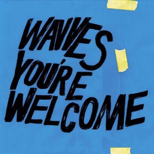 Cover WAVVES, you´re welcome