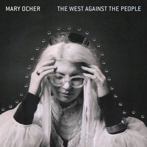 MARY OCHER, the west against the people cover