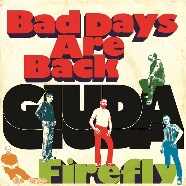 GIUDA, bad days are back / firefly cover