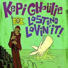 Cover KEPI GHOULIE, lost and lovin it