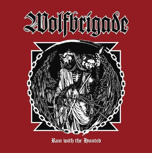 WOLFBRIGADE, run with the hunted cover