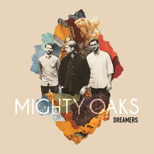 Cover MIGHTY OAKS, dreamers