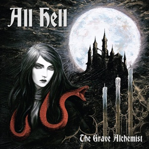 ALL HELL, the grave alchemist cover