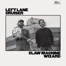 LEFT LANE CRUISER, claw machine wizard cover
