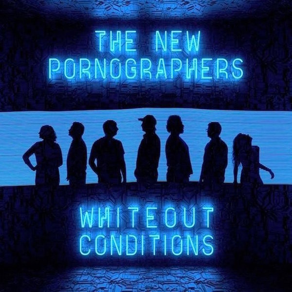 NEW PORNOGRAPHERS, whiteout conditions cover