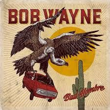 BOB WAYNE, bad hombre cover