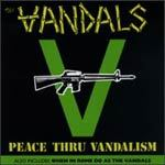 VANDALS, peace thru vandalism cover