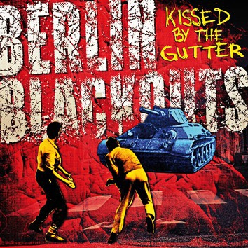 Cover BERLIN BLACKOUTS, kissed by the gutter