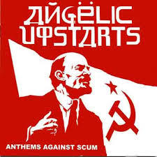 Cover ANGELIC UPSTARTS, anthems against scum