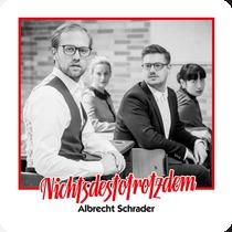 ALBRECHT SCHRADER, nichtsdestotrotzdem cover
