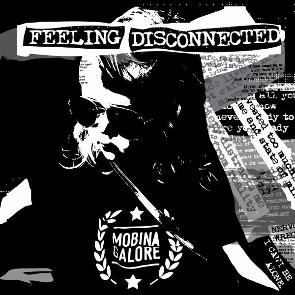 MOBINA GALORE, feeling disconnected cover