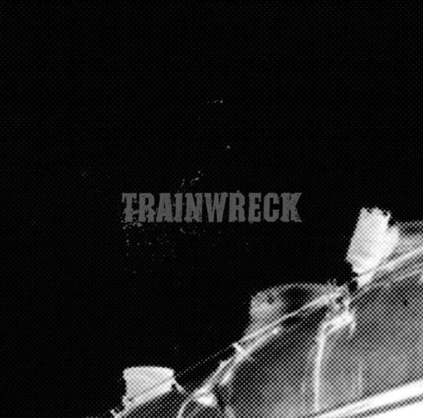 Cover TRAINWRECK, s/t