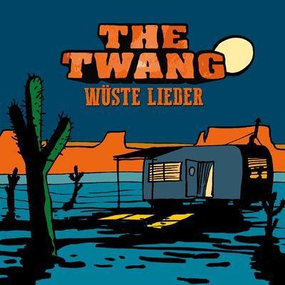 TWANG, wüste lieder cover