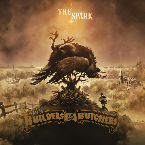 BUILDERS AND THE BUTCHERS, the spark cover