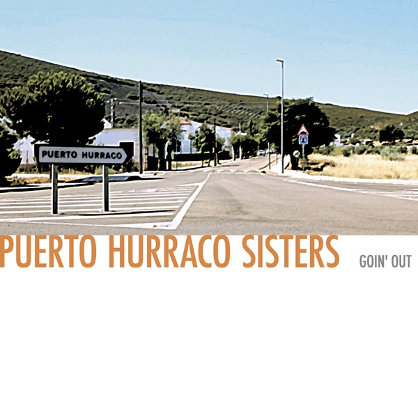 PUERTO HURRACO SISTERS, goin´ out cover