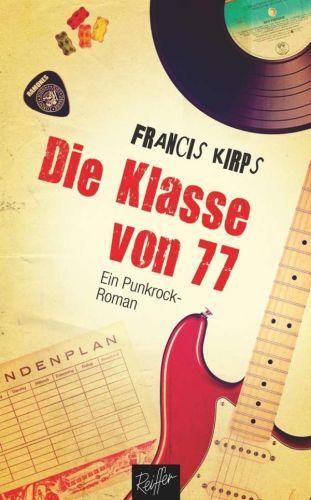 FRANCIS KIRPS, die klasse von 77 cover