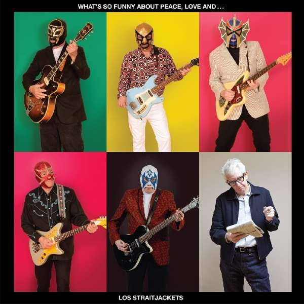 LOS STRAITJACKETS, what´s so funny about... cover
