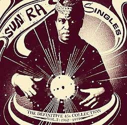 SUN RA, singles 1962-1991 . definitive 45s collection 2 cover