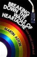 Cover MARTIN ASTON, breaking down the walls of heartache