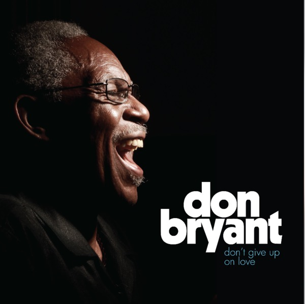 DON BRYANT, don´t give up on love cover