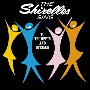 SHIRELLES, sing to trumpets and strings cover