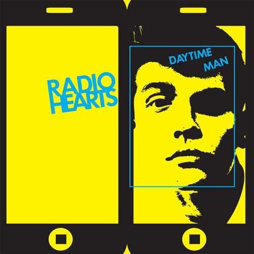 RADIO HEARTS, daytime man ep cover