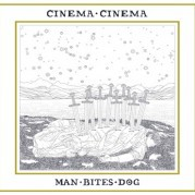 CINEMA CINEMA, man bites dog cover