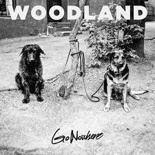 WOODLAND, go nowhere cover